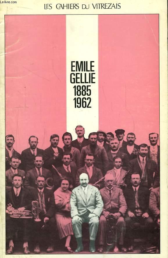 Les Cahiers du Vitrezais N°80 - 21e année : Emile Gellie, 1885 - 1962