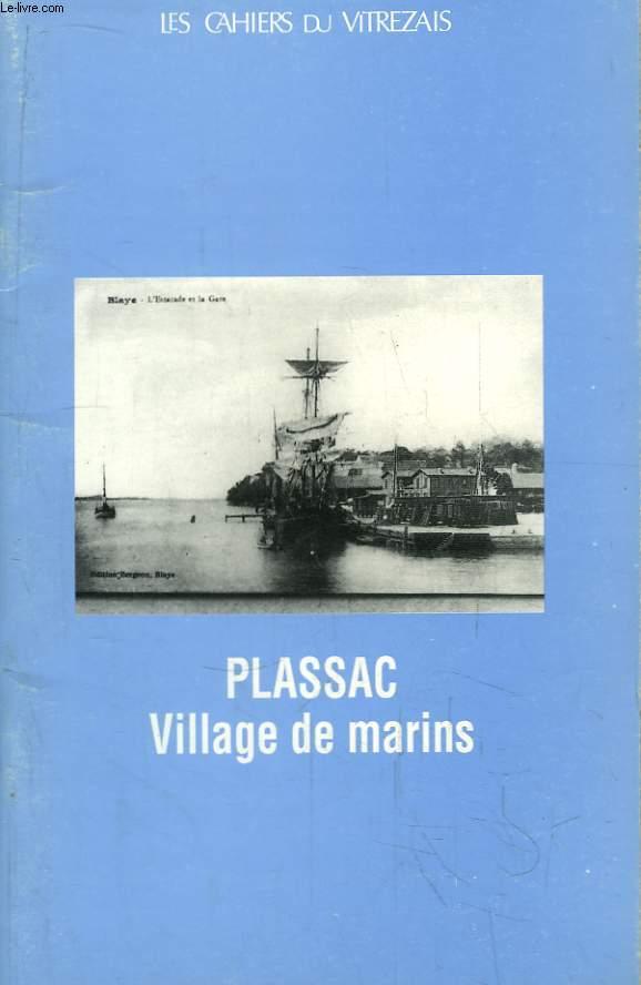 Les Cahiers du Vitrezais N°87- 88 - 23e année : Plassac, Village de marins.