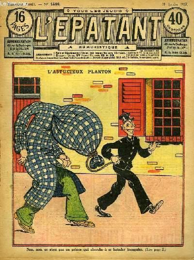 L'Epatant N°1486 - 30ème année : L'Astucieux Planton - Les Aventures des Pieds-Nickelés (à suivre) ...