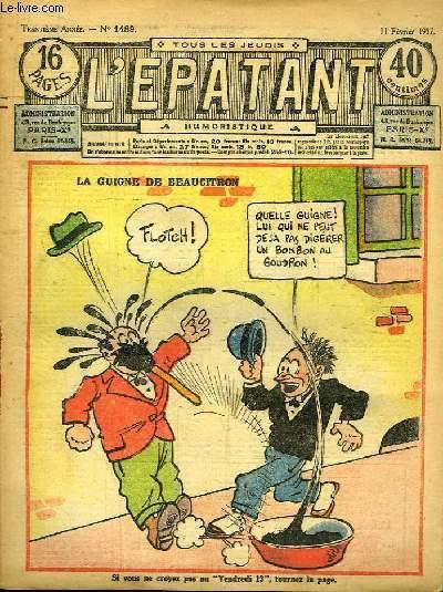 L'Epatant N°1489 - 30ème année : La guigne de Beaucitron - Le Singulier Locataire, par A. Montjardin - Les Aventures des Pieds-Nickelés (à suivre) ...