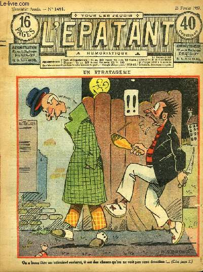 L'Epatant N°1491 - 30ème année : Un stratagème, illustré par A.G. Bader - L'Arme Etrange, par A. Montjardin - Les Aventures des Pieds-Nickelés (à suivre) ...