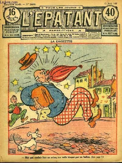 L'Epatant N°1498 - 30ème année : La Cachette - L'Usine, par Paul Mystère - Les Aventures des Pieds-Nickelés (à suivre) ...