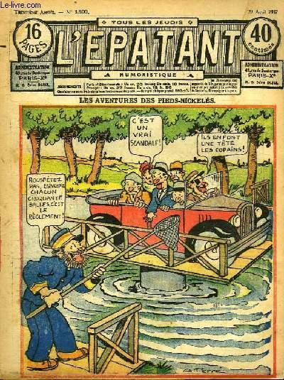 L'Epatant N°1500 - 30ème année : Les Aventures des Pieds-Nickelés, illustré par A. Perré - Le cadavre volé, par Robert Pedro - Une femme martyre, par Philippe-Alain Renaud
