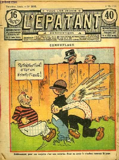 L'Epatant N°1501 - 30ème année : Camouflage - Vive la resquille, par Jean Créteuil - Les Aventures des Pieds-Nickelés (à suivre) - ...