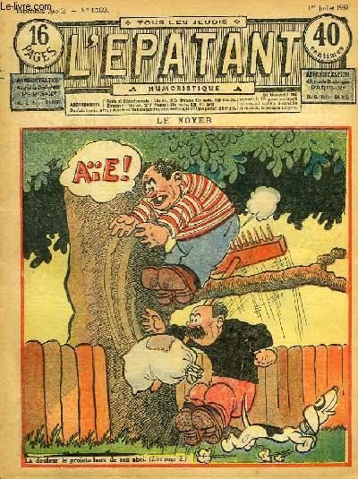 L'Epatant N°1509 - 30ème année : Le Noyer - Le Rapide 83, par Jocellou - Les Aventures des Pieds-Nickelés, par A. Perré (à suivre) ...