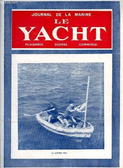 Journal de la Marine, Le Yacht. N°3045 - 70e année : La première voile - L'utilisation des restes, par G. Mouly - La renaissance maritime de l'Italie, par Desclaire - L'Exposition Gustave Alaux ...