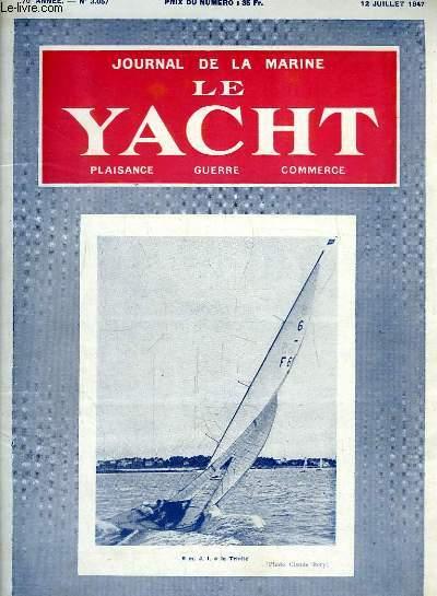 Journal de la Marine, Le Yacht. N°3057 - 70e année : Les Contrebandiers, par Mouly - Une odyssée inoubliable, par Buret ...