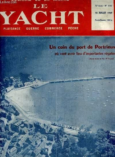 Journal de la Marine, Le Yacht. N°3162 - 72e année : Un coin du port de Portrieux, où vont avoir lieu d'importantes régates - La course du R.O.R.C. : Portsmouth - Poole - Paquebot
