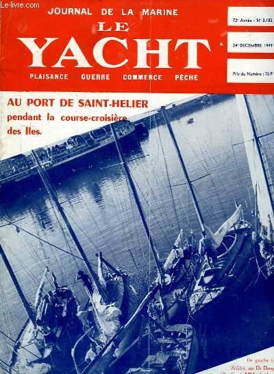 Journal de la Marine, Le Yacht. N°3185 - 72e année : Au Port de Saint-Helier pendant la course-croisière des Iles - Conte du