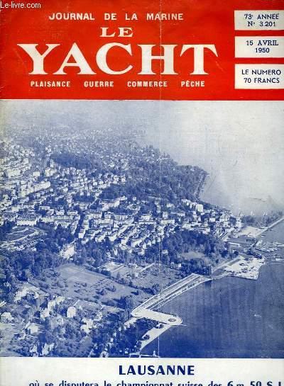 Journal de la Marine, Le Yacht. N°3201 - 73e année : Mouillage sur ancre flottante - Les sages, les fous et la navigation, par Luard - Des régates mouvementées à Fort-de-France ...