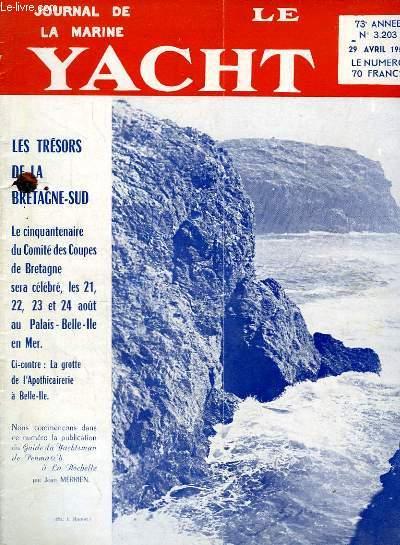 Journal de la Marine, Le Yacht. N°3203 - 73e année : Les Trésors de la Bretagne-Sud - Régates internationales de San Remo - Monument d'Alain Gerbault - Guide du yachtsman de Penmarc'h à La Rochelle, par Merrien - Le sinagot de plaisance, par Merrien ...