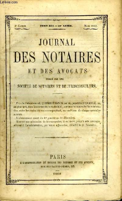Journal des Notaires et des Avocats. Cahier N°3 , TOME XCI - 53e année.