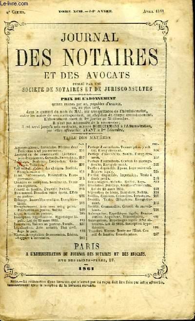 Journal des Notaires et des Avocats. Cahier N°4 , TOME XCII - 54e année.