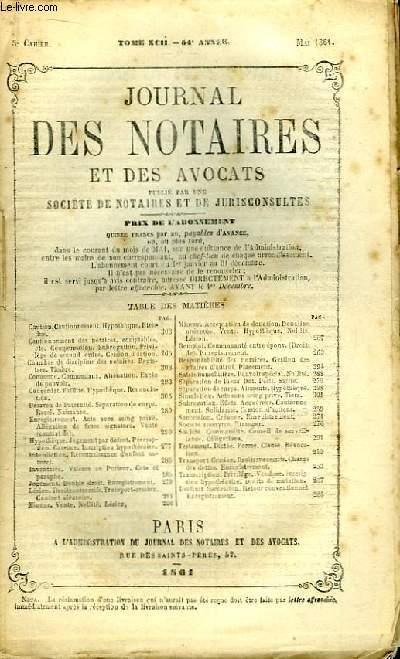 Journal des Notaires et des Avocats. Cahier N°5 , TOME XCII - 54e année.