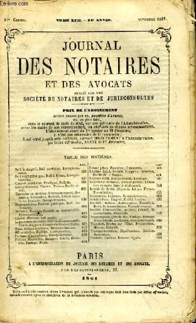 Journal des Notaires et des Avocats. Cahier N°11 , TOME XCII - 54e année.