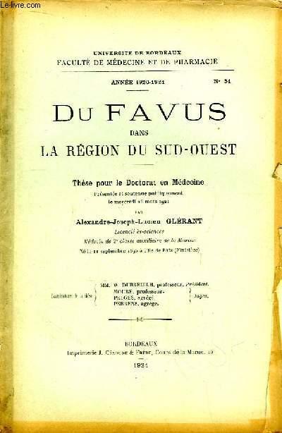 Du Favus dans la Région du Sud-Ouest. Thèse pour le Doctorat en Médecine N°54