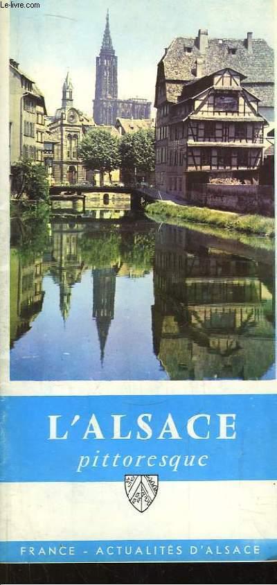 L'Alsace Pittoresque. Trésors artistiques et culturels.