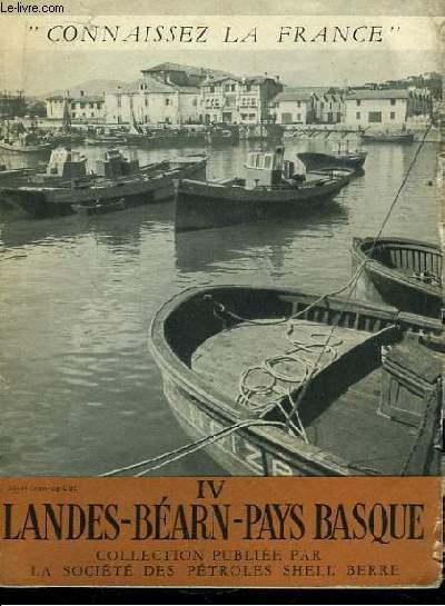 Connaissez la France N°IV : Landes, Béarn, Pays Basque.
