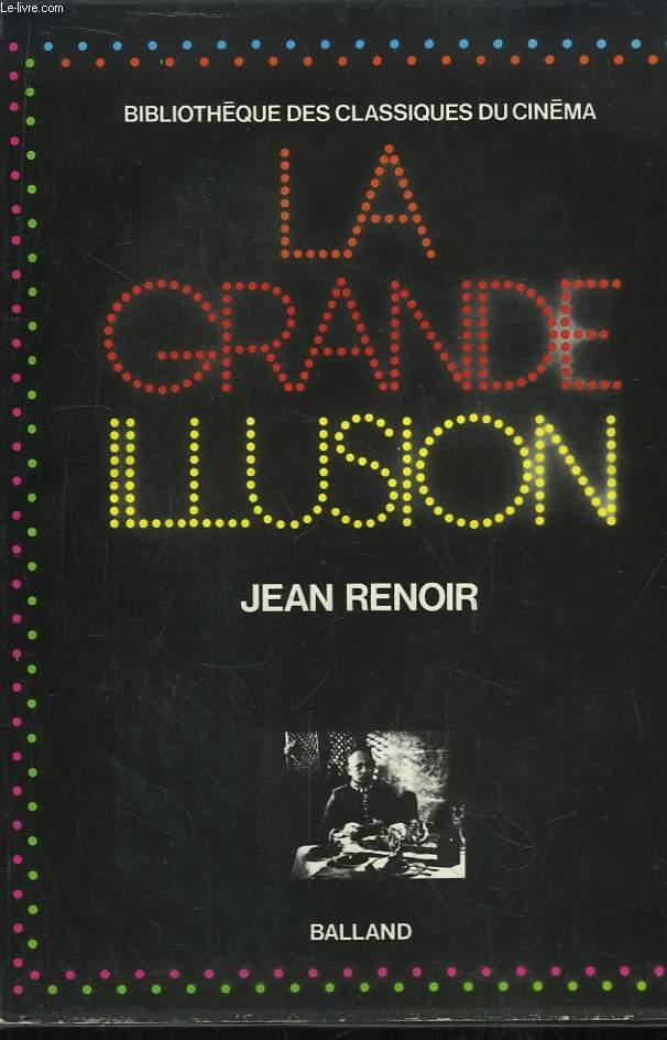 La Grande Illusion.