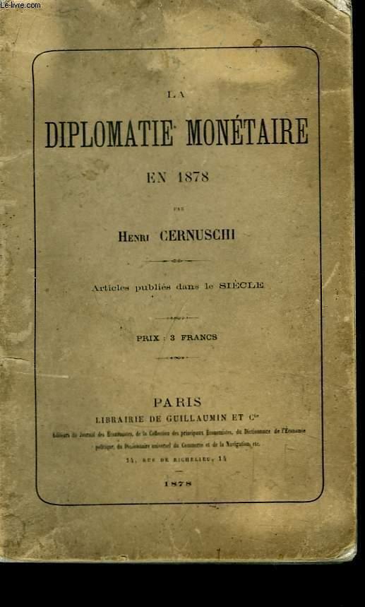 La Diplomatie Monétaire en 1878