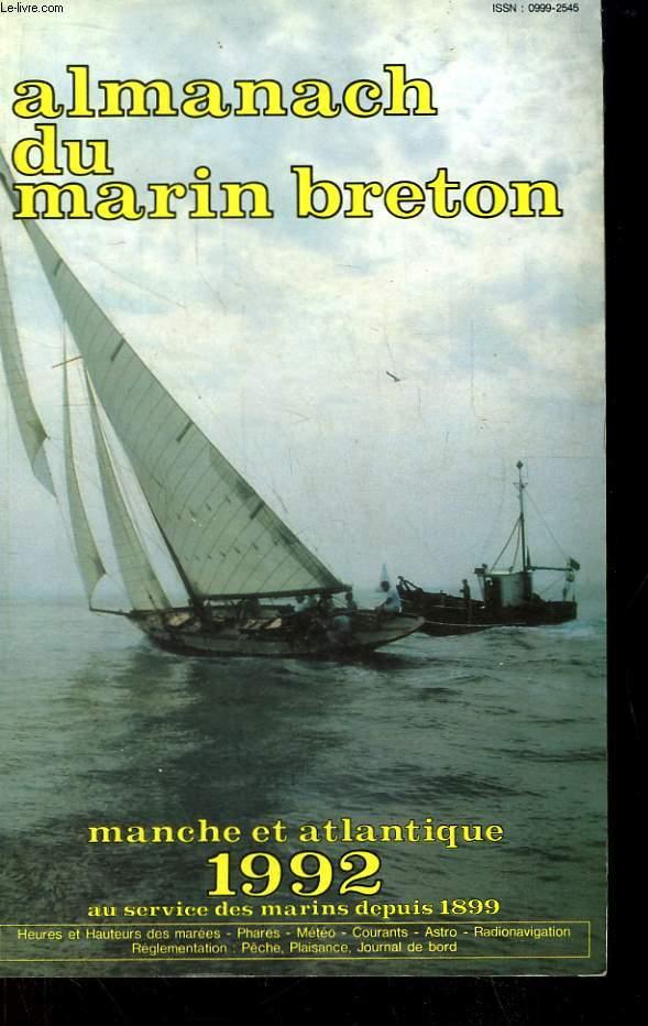 Almanach du marin breton. Manche et Atlantique 1992