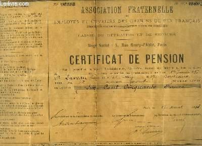 Un Certificat de Pension, délivré par l'Association Fraternelle des Employés et Ouvriers des Chemins de Fer Français à Mr Laveau. Caisse de retraites et de secours.