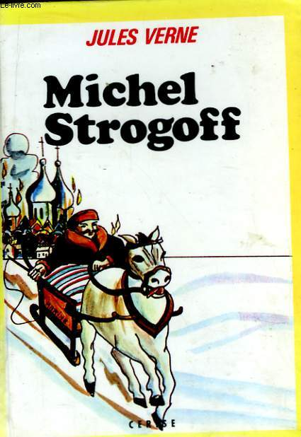 Michel Strogoff. Collection Cerise.