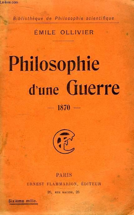 Philosophie d'une Guerre - 1870.