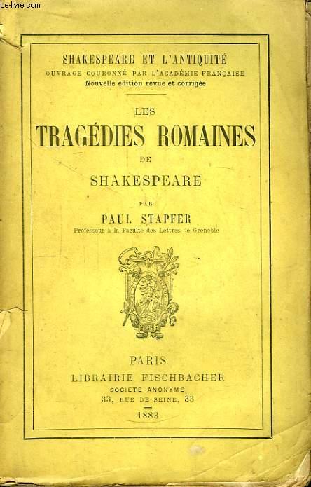 Les Tragédies Romaines de Shakespeare. Shakespeare et l'Antiquité
