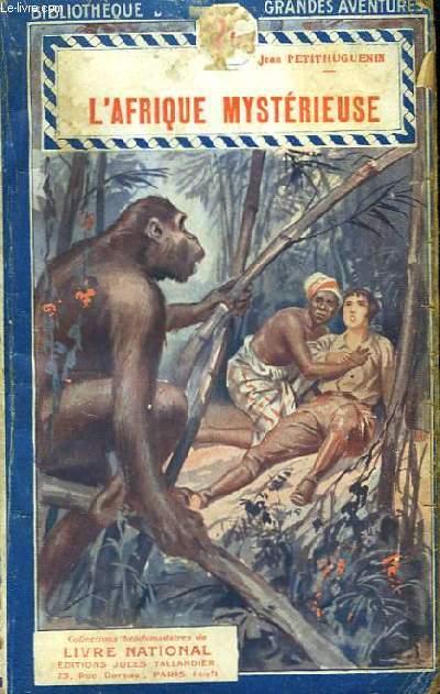 L'Afrique Mystérieuse
