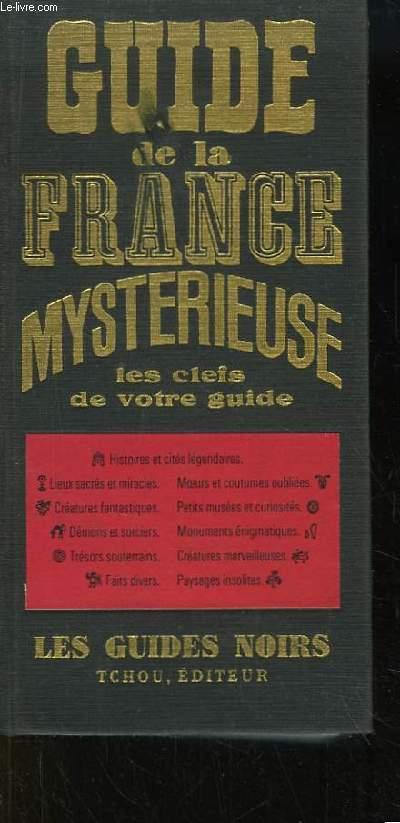 Amazon. Fr guide de la france mystérieuse les guides noirs.