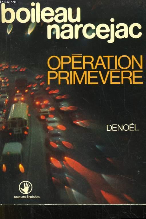 Opération Primevère.