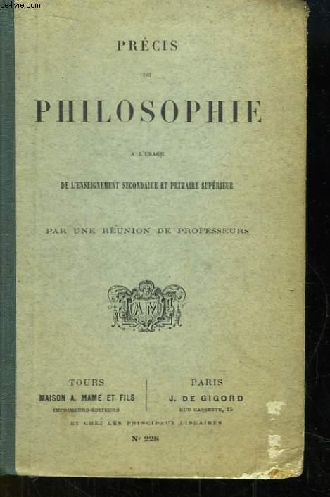 Précis de Philosophie à l'usage de l'Enseignement secondaire et primaire supérieur.