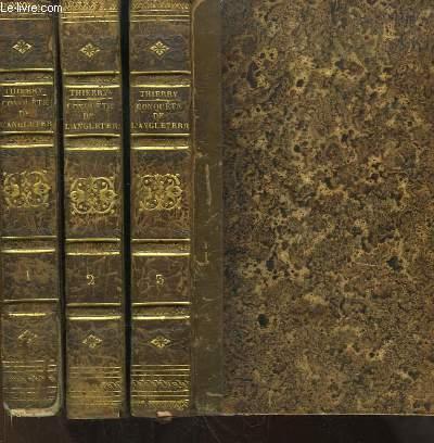 Histoire de la Conquête de l'Angleterre par les Normands. En 3 volumes.
