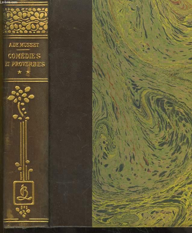 Comédies et Proverbes. 3 tomes en un seul volume.