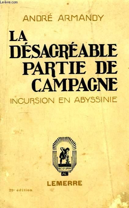 La désagréable partie de campagne. Incursion en Abyssinie.