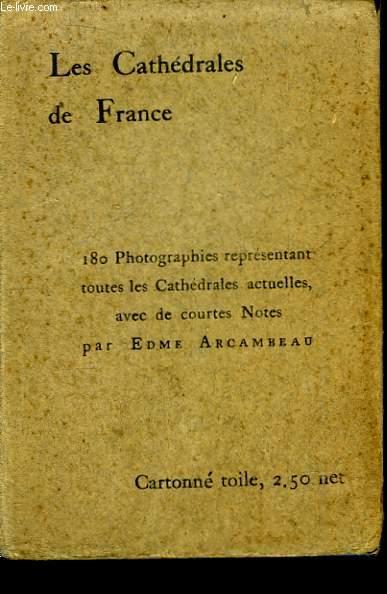 Les Cathédrales de France. 3 Tomes en un seul volume.
