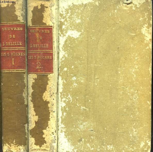 Les Trois Règnes de la Nature. Avec des notes par M. Cuvier et autres savants. En 2 TOMES
