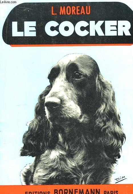 Le Cocker. Standard, Dressage, Elevage, Maladie.