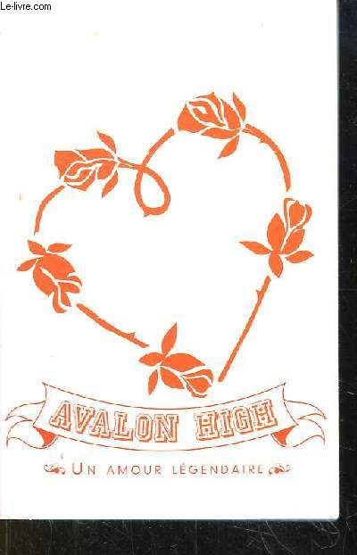Avalon High. Un Amour Légendaire.