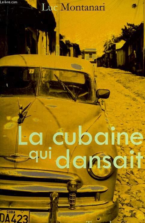 La cubaine qui dansait.