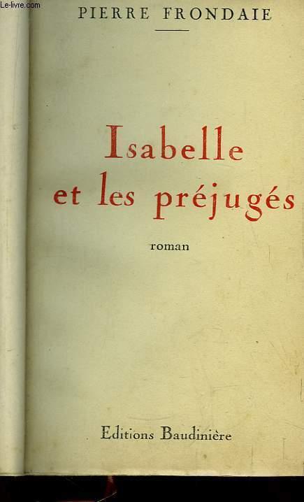 Isabelle et les Préjugés.