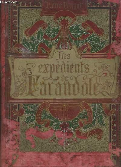 Les Expédients de Farandole.