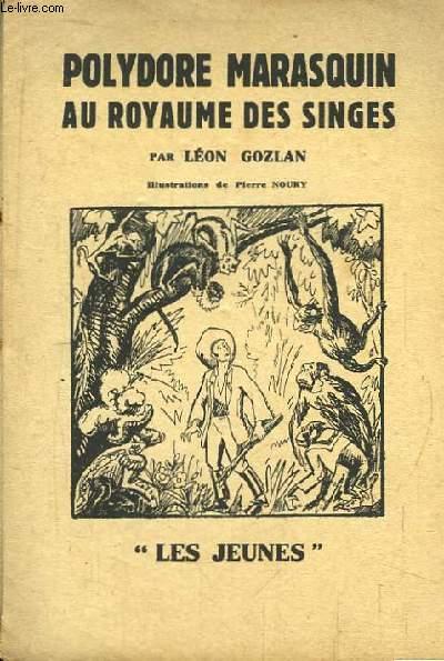 Polydore Marasquin au royaume des singes.