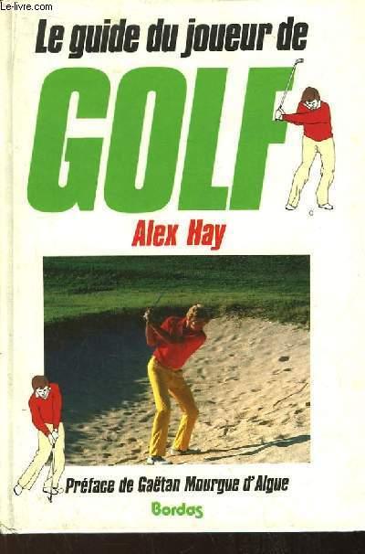 Le guide du joueur de Golf.