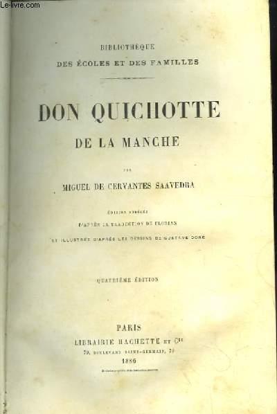 Don Quichotte de La Manche. Edition abrégée d'après la traduction de Florian et illustrée d'après les dessins de Gustave Doré.