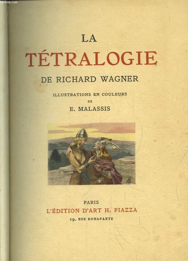 La Tétralogie. Transposée par Albert Pauphilet.