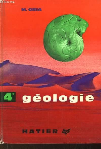 Sciences Naturelles. 4e - Géologie.