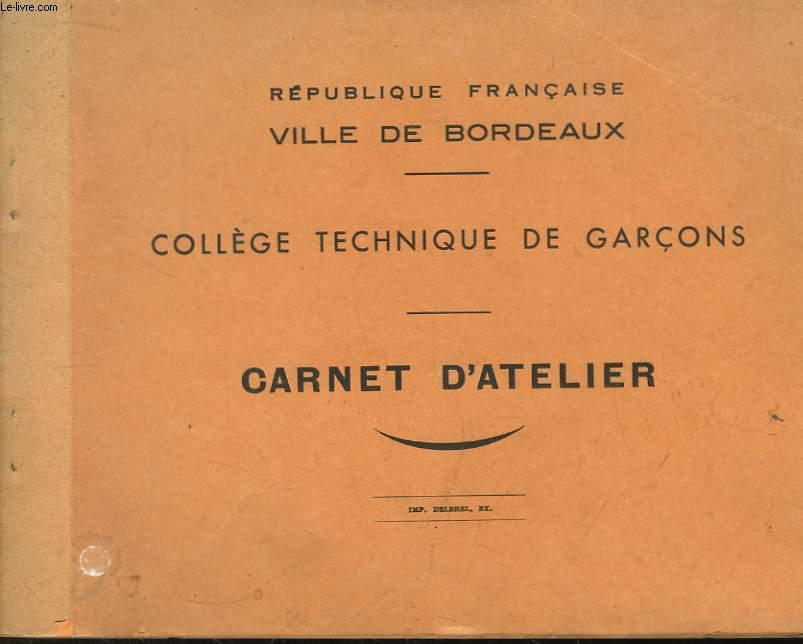 Carnet D'Atelier du Coll�ge Technique de Gar�ons.