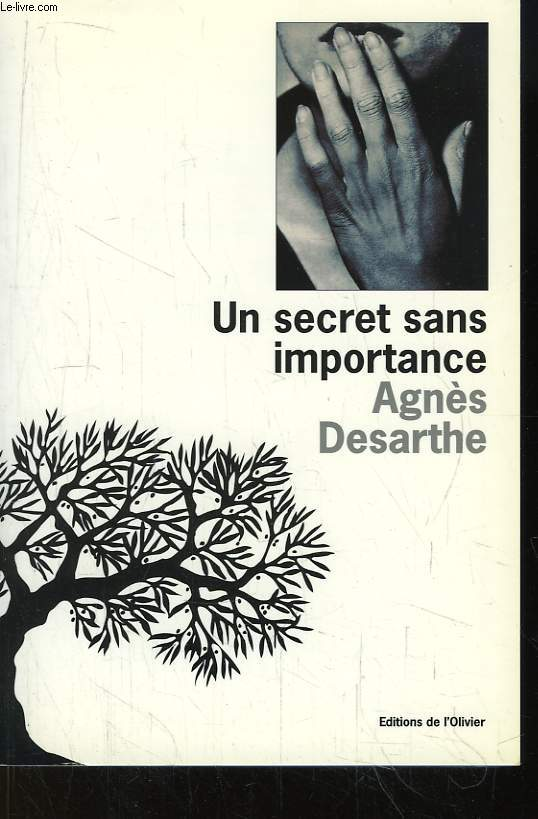 Un secret dans importance.